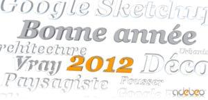 bonne année 2012 fait avec Sketchup