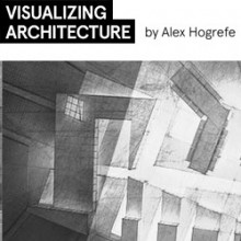 VISUALIZING ARCHITECTURE